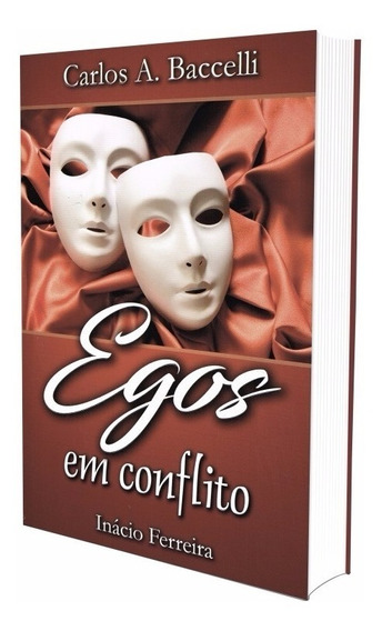Egos Em Conflitos