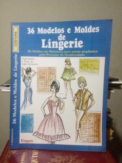 36 Modelos E Moldes De Lingerie Organização Lígia Junqueira