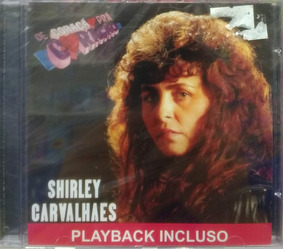 Cd Shirley Carvalhaes - De Coração Pra Coração / + Playback