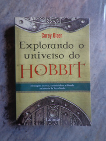 Explorando O Universo Do Hobbit - Corey Olsen