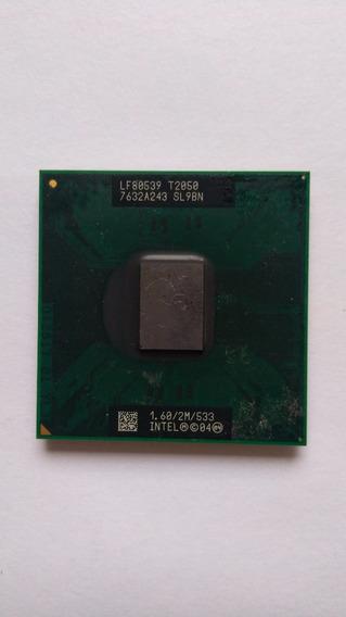 Processador Intel Core Duo Sl9bn T2050 1.60 Ghz 2mb 533 Mhz