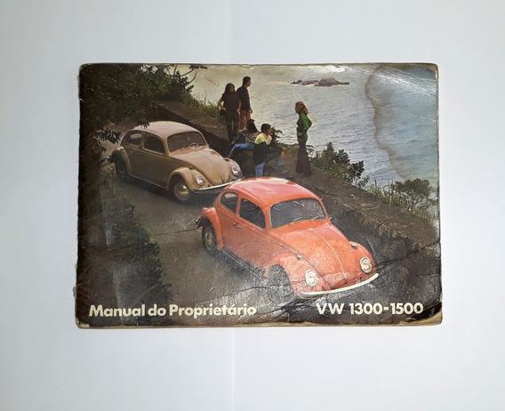 Manual Proprietário Volkswagen Fusca 1300 1500 70-72 Raro!