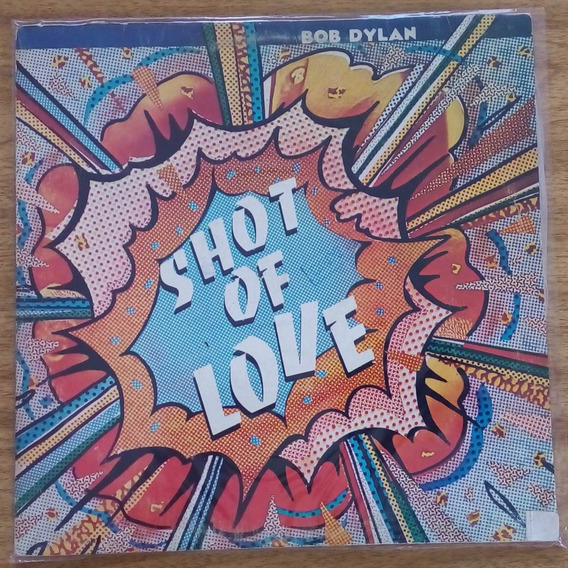 Lp Vinil Bob Dylan Shot Of Love Cbs, 1981