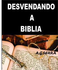 Desvendando A Bilia Livro Interpretaçõ Biblica