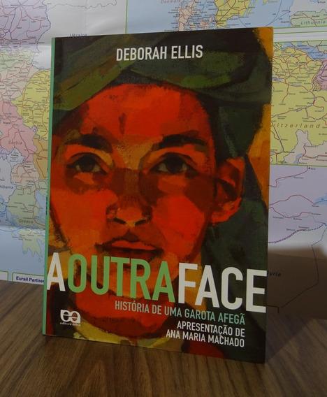 Livro A Outra Face - História De Uma Garota Afegã