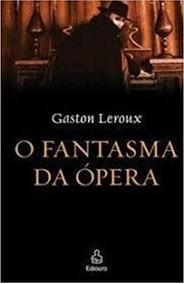 Livro - O Fantasma Da Opera - Gaston Leroux - Papel