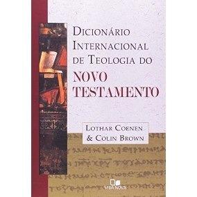 Dicionário Inter. De Teologia Do N.t. V.1 / Vida Nova