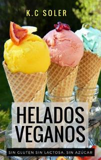 Libro De Helados Veganos Saludables