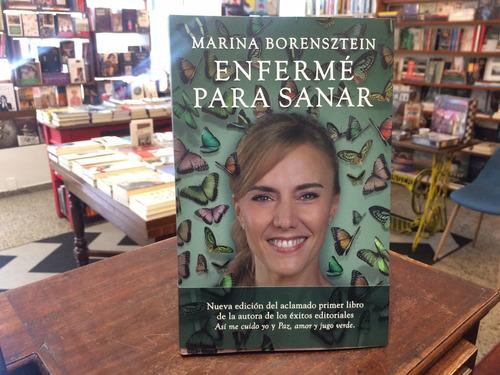 Enfermé Para Sanar - Marina Borensztein