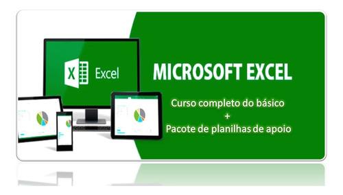 Imagem 1 de 10 de Curso Básico Ms Excel + Pacote De Planilhas