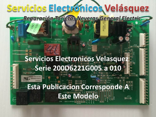 Tarjeta Nevera General Electric Y Te La Reparamos En 1 Dia