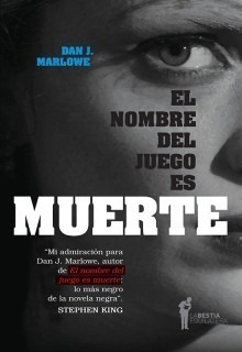 El Nombre Del Juego Es Muerte, Marlowe, Bestia Equilátera