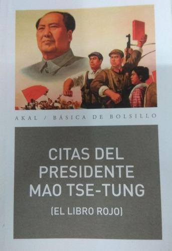 Citas Del Presidente Mao Tse-tung - Libro Rojo - Akal