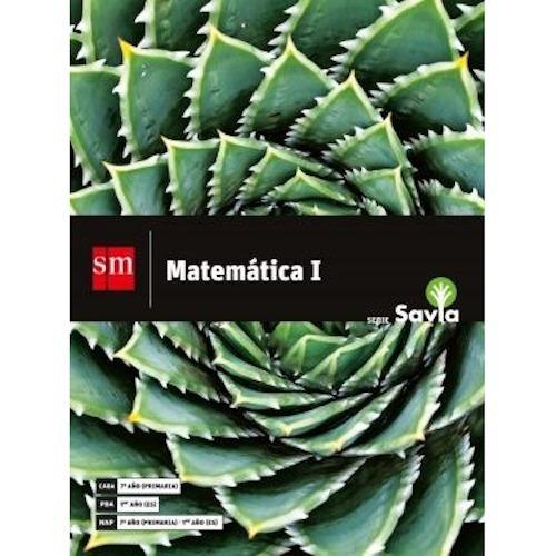 Matemática 1 - Serie Savia - Sm
