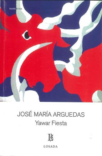 Yawar Fiesta - Arguedas - Losada