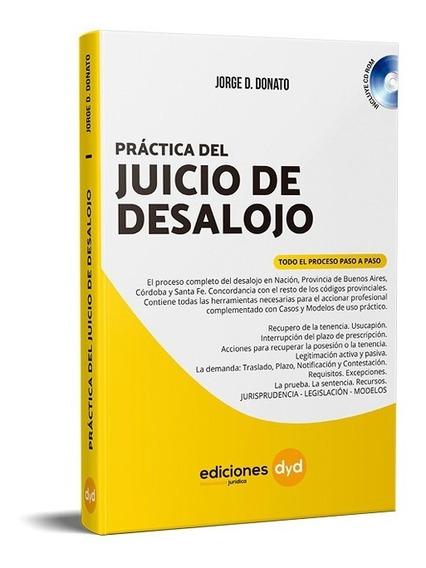 Práctica Del Juicio De Desalojo. Donato - Ediciones Dyd