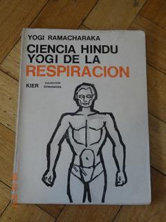 Ciencia Hindu Yogi De La Respiración