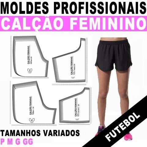 Moldes Profissionais Calção Short Feminino Futebol Molde