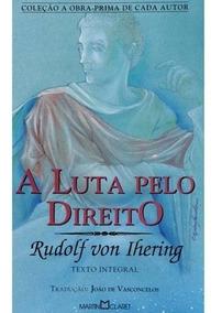 Livro A Luta Pelo Direito - Von Rudholf