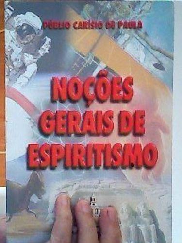 Livro Noções Gerais De Espiritismo Publio Carísio De Paula