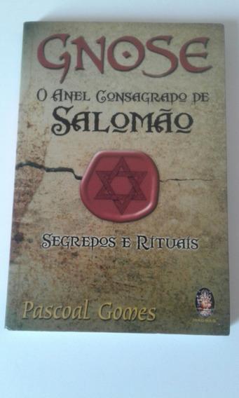 Gnose-o Anel Consagrado De Salomão.livro.rituais.magia