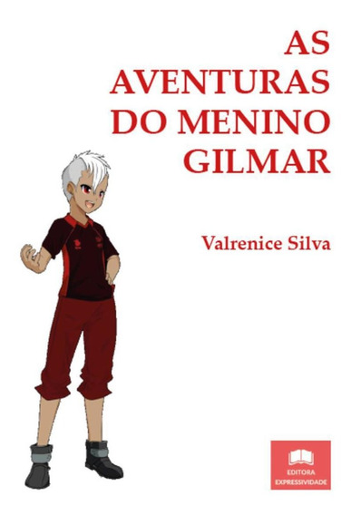 Livro As Aventuras Do Menino Gilmar