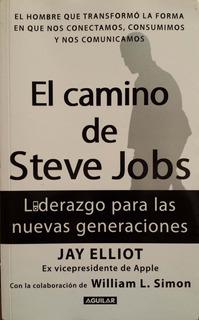 El Camino De Steve Jobs/liderazgo /green Libros