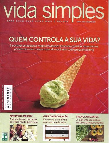 Imagem 1 de 1 de Revista Vida Simples Abril De 2011 Quem Controla A Sua Vida?