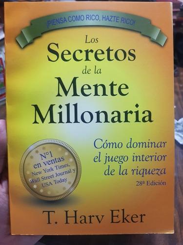 Los Secretos De La Mente Millonaria.T. Harv Eker.