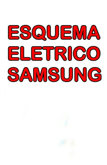 Esquema Eletrico Samsung