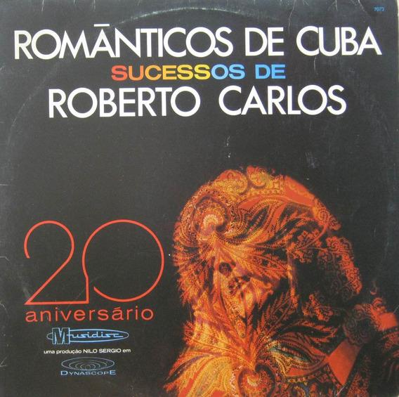 Romanticos De Cuba Lp Vinil Sucessos De Roberto Carlos