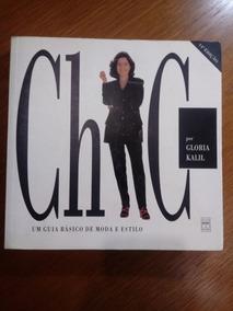 Livro Chic Um Guia Basico De Moda Gloria Kalil .obc Store