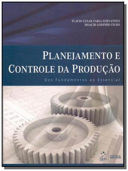 Planejamento E Controle Da Producao: Dos Fundament