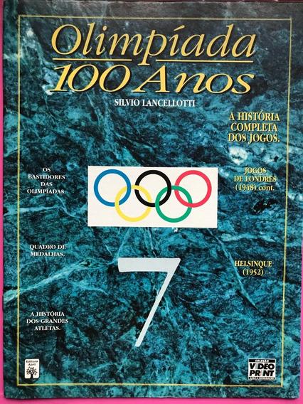Revista De Olimpíadas 100 Anos Nº 7 + Frete Grátis