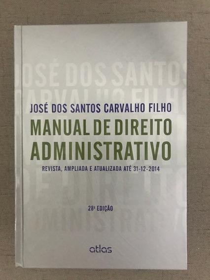 Manual De Direito Administrativo - 28ª Ed