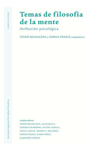 Temas De Filosofía De La Mente - Editorial Sadaf