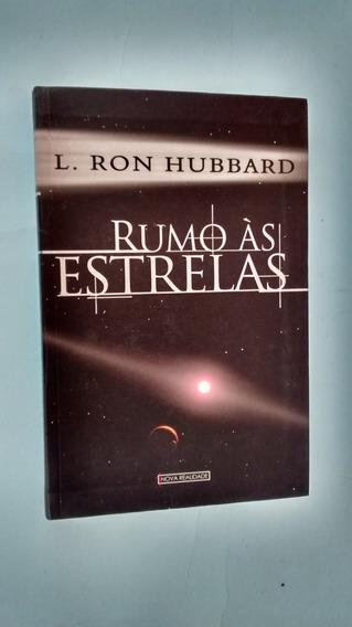 Livro: Rumo As Estrelas: L. Ron Hubbard