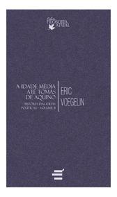 Livro História Das Ideias Políticas Volume 2 - Eric Voegelin