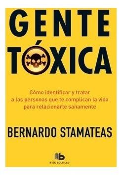 Gente Tóxica - Bernardo Stamateas - En Rosario