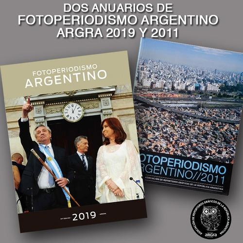 Argra 2019-2011 Anuarios De Fotoperiodismo Argentino Argra