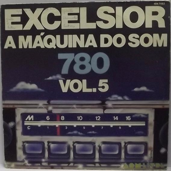 Lp / Vinil Dance: Excelsior - Máquina Do Som Vol. 5 (a) 1977