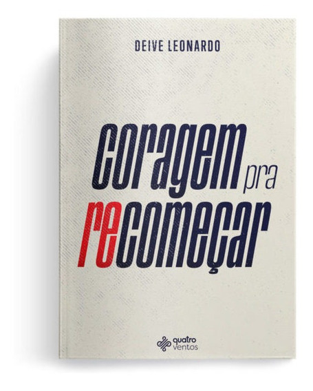 Livro Coragem Pra Recomeçar | Deive Leonardo 2019