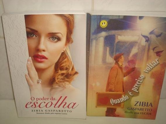 2 Livros - Zibia Gasparetto - O Poder Da Escolha E Outro