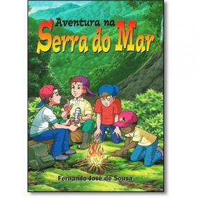 Aventura Na Serra Do Mar - Casa Publicadora - Edicao Antiga