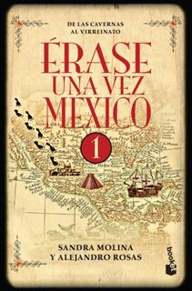 Erase Una Vez México 1