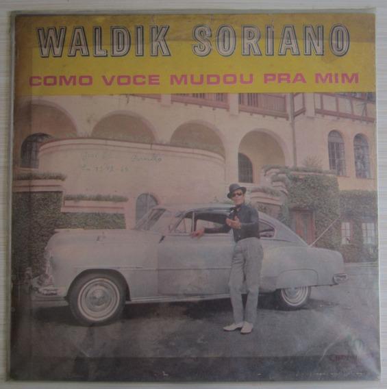 Lp Waldik Soriano Como Você Mudou Pra Mim