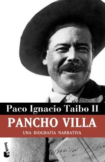 Pancho Villa De Paco Ignacio Taibo Ii - Booket