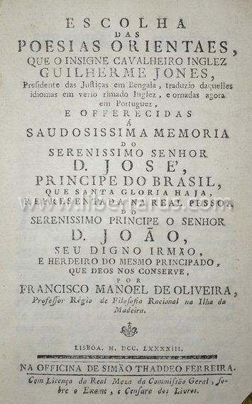 Livro Antigo Raro - Escolha Das Poesias Orientaes - 1793