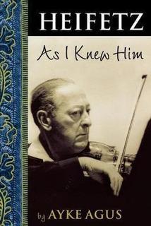 Heifetz As I Knew Him - Ayke Agus (paperback)