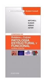 Robbins Cotran Compendio Patologia Estructural Funcional 9